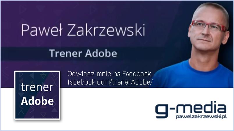trener adobe, szkolenia i kursy graficzne, facebook trener adobe